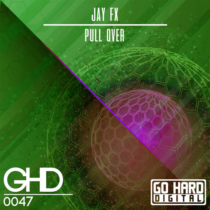 JAY FX - Pull Over