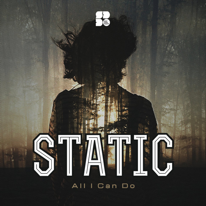 STATIC - All I Can Do