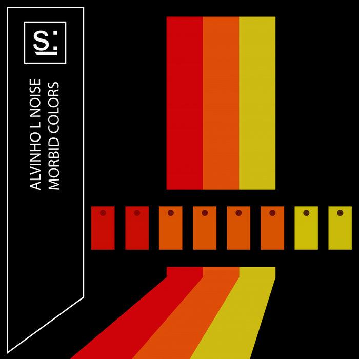 ALVINHO L NOISE - Morbid Colors EP