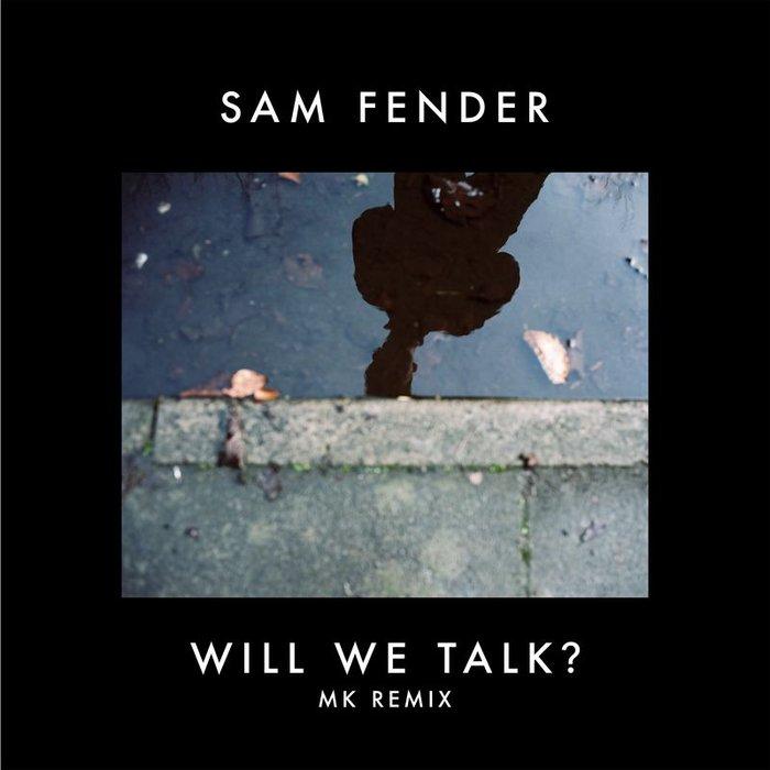 SAM FENDER - Will We Talk?