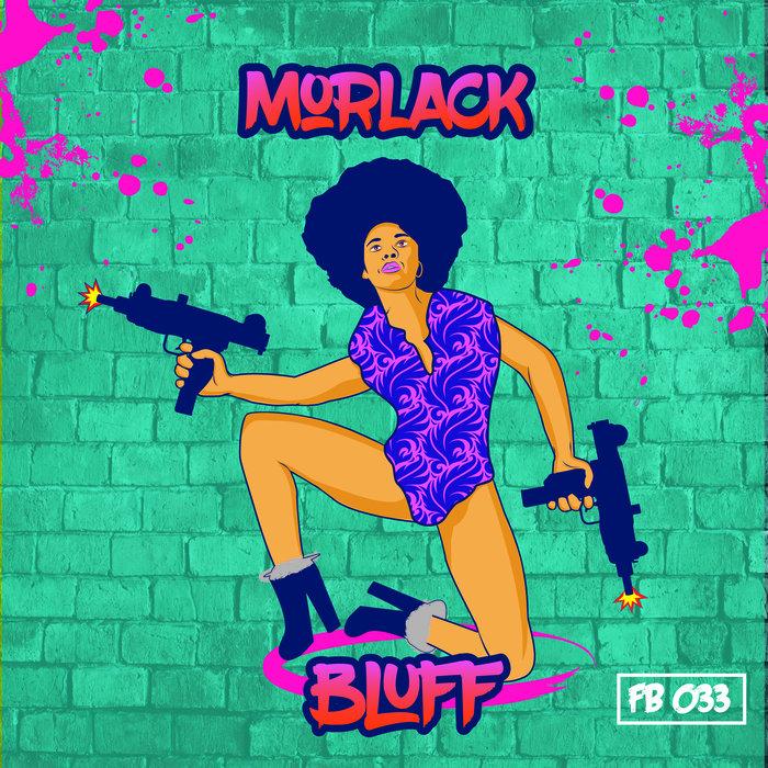 MORLACK - Bluff