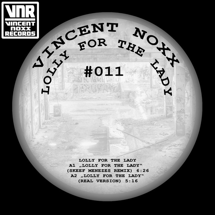 VINCENT NOXX - Lolly For The Lady