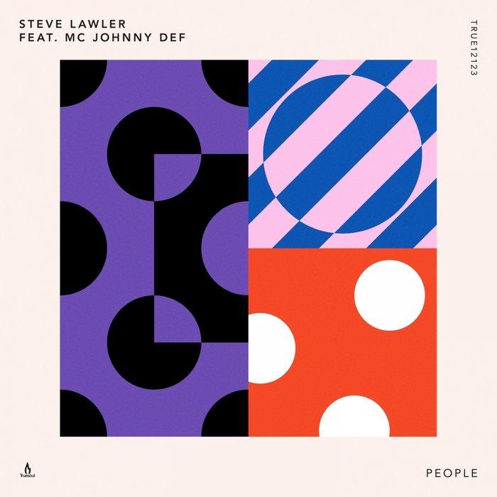 STEVE LAWLER feat MC JOHNNY DEF - People