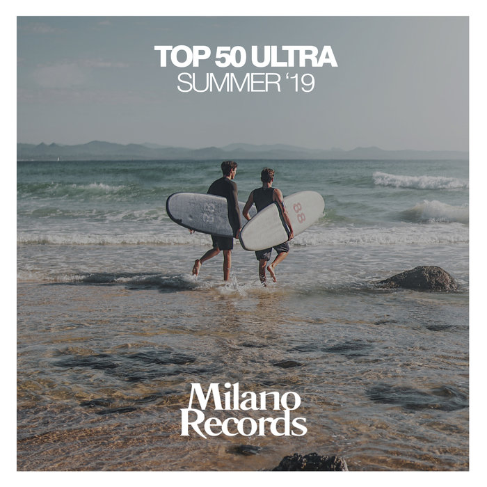 VARIOUS - Top 50 Ultra Summer '19