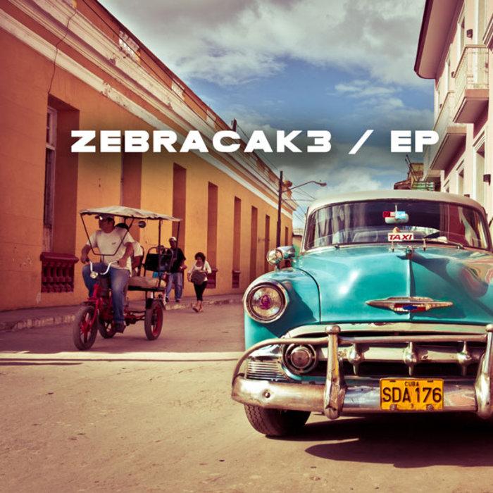 ZEBRACAK3 - ZebraCak3 EP