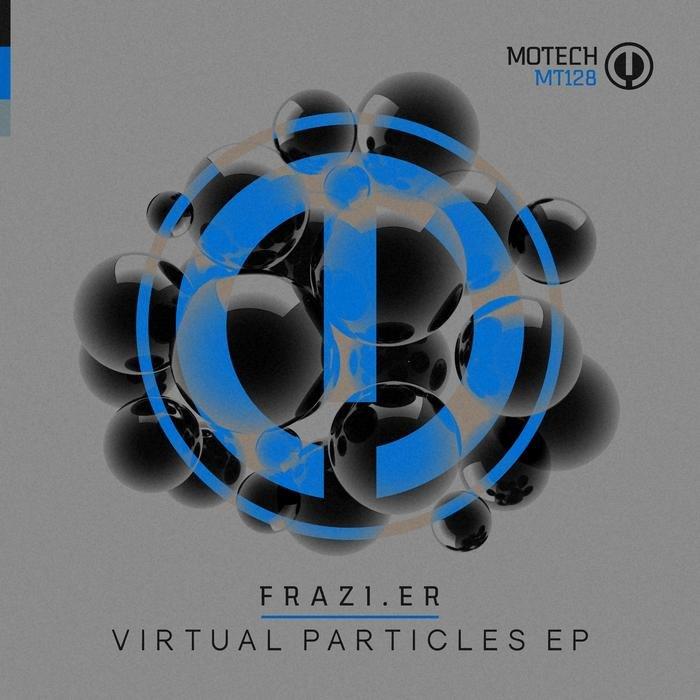FRAZI.ER - Virtual Particles EP
