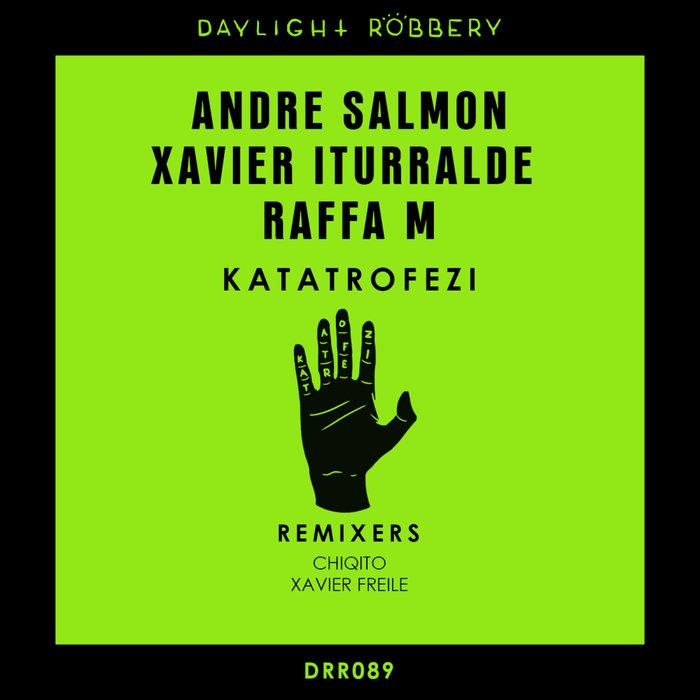 ANDRE SALMON/XAVIER ITURRALDE/RAFFA M - Katatrofezi