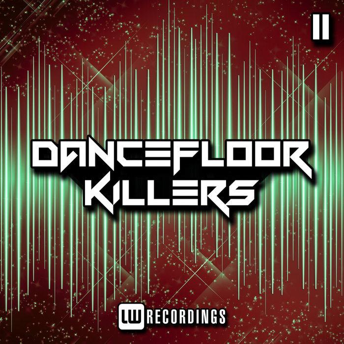 VARIOUS - Dancefloor Killers Vol 11
