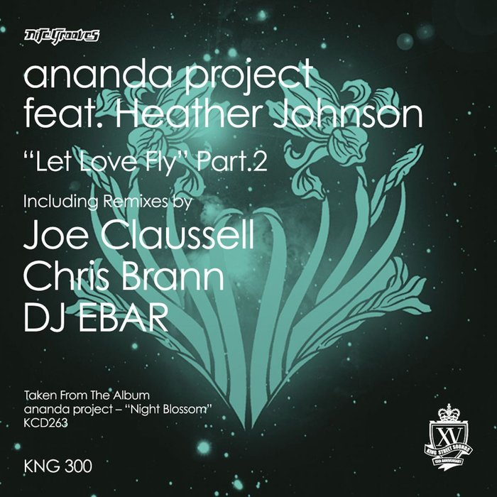 ANANDA PROJECT feat HEATHER JOHNSON - Let Love Fly Part 2