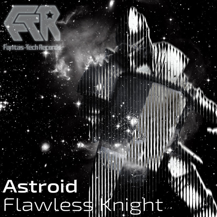 ASTROID - Flawless Knight