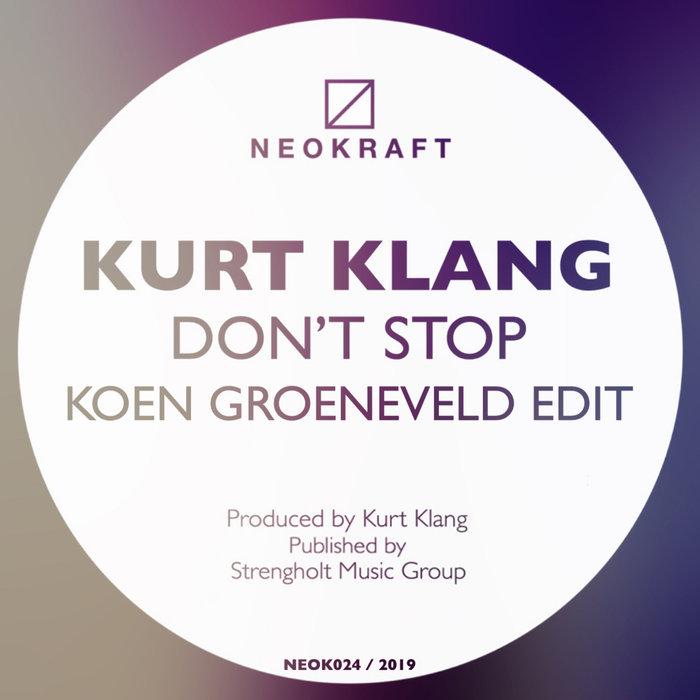 KOEN GROENEVELD/KURT KLANG - Don't Stop