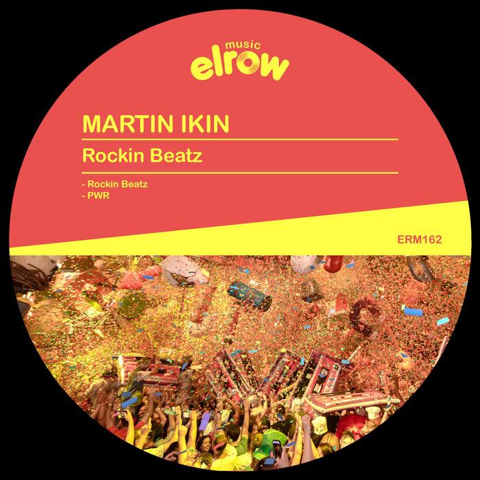 MARTIN IKIN - Rockin Beatz
