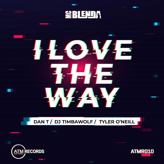 MC BLENDA - I Love The Way