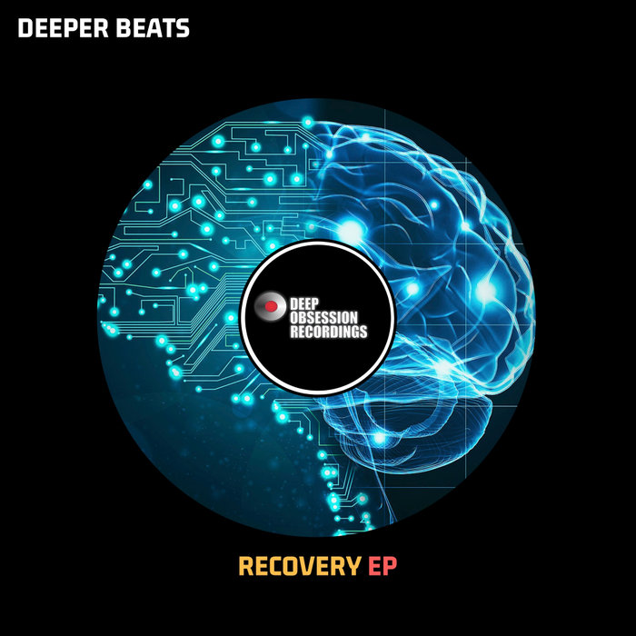 DEEPER BEATS - Recovery EP