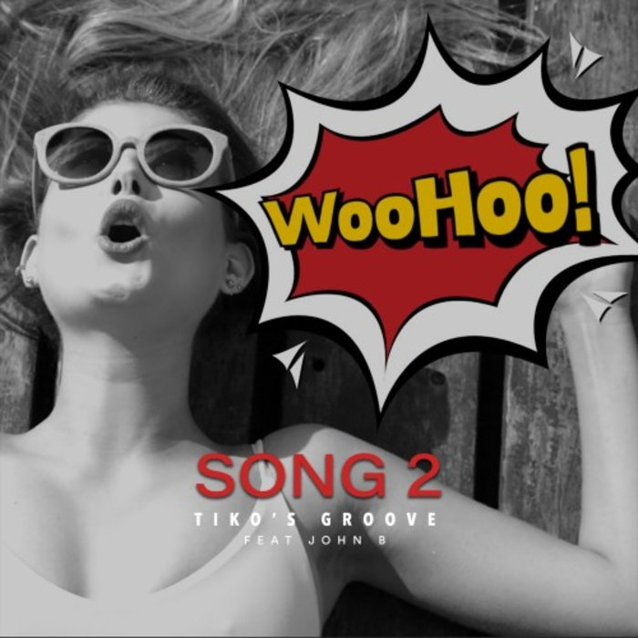 TIKO'S GROOVE feat JOHN B - Song 2