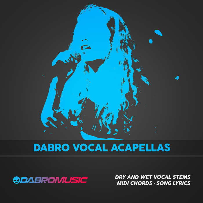 DABRO MUSIC - DABRO Vocal Acapellas (Sample Pack WAV/MIDI)