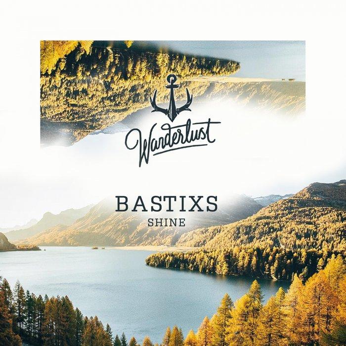 BASTIXS - Shine