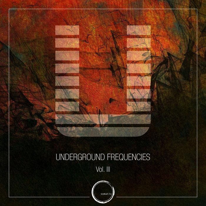 VARIOUS - Underground Frequencies Vol 3