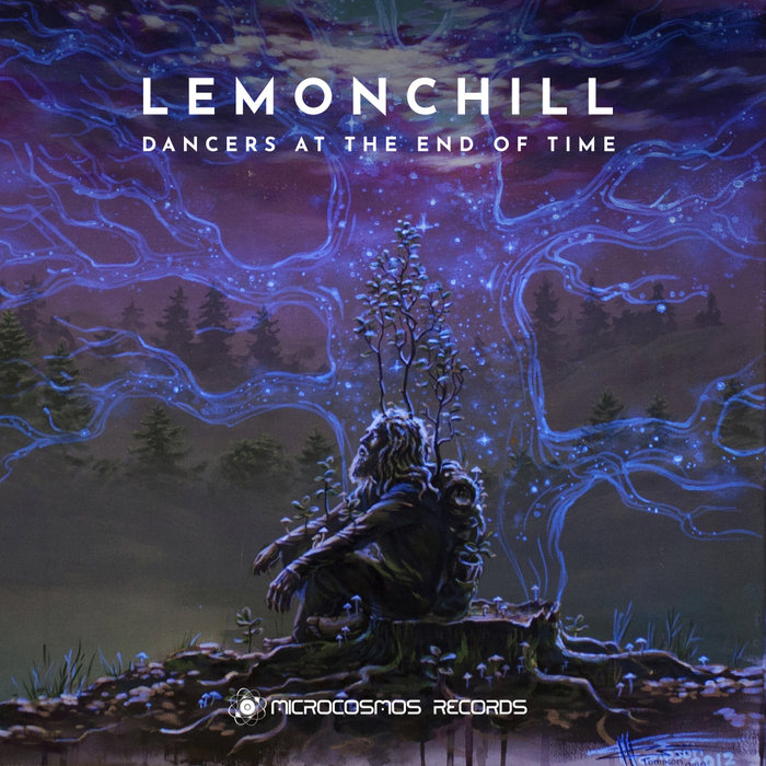LEMONCHILL - Dancers At The End Of Time