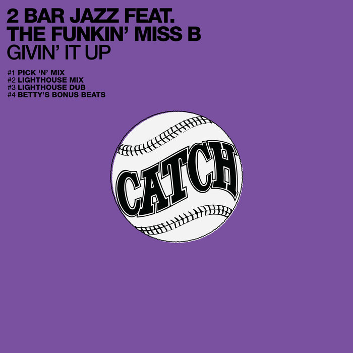 2 BAR JAZZ feat THE FUNKIN' MISS B - Givin' It Up