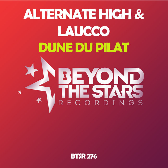 ALTERNATE HIGH & LAUCCO - Dune Du Pilat