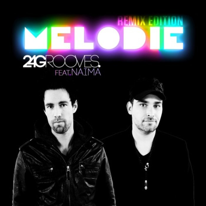 2-4 GROOVES feat NAIMA - Melodie