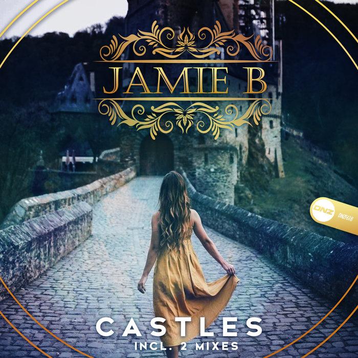 JAMIE B - Castles