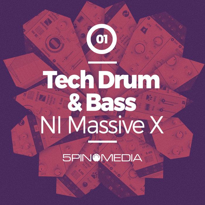 5PIN MEDIA - Tech Drum & Bass NI Massive X (Sample Pack Massive Presets)