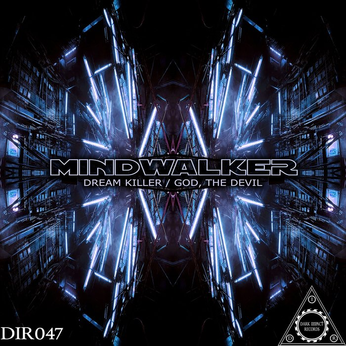 MINDWALKER - Dream Killer/God, The Devil