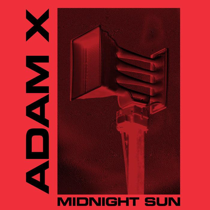 ADAM X - Midnight Sun