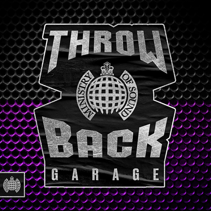 VARIOUS - Throwback Garage - Ministry Of Sound