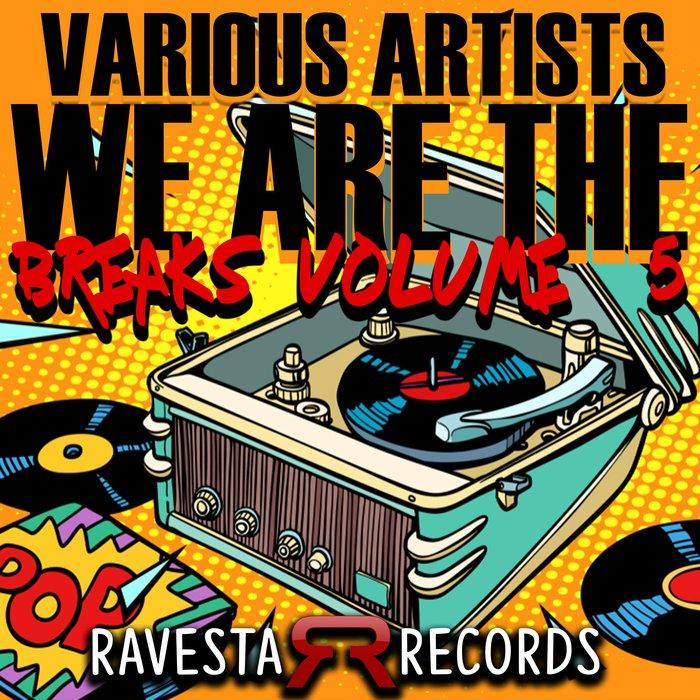 Download VA - We Are The Breaks Vol#5 [RAV530CP] mp3