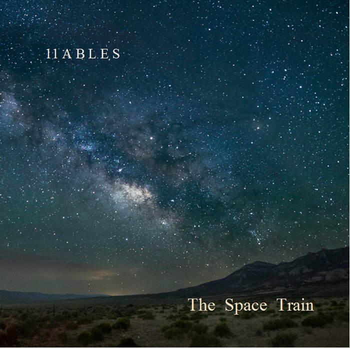 11 ABLES - The Space Train