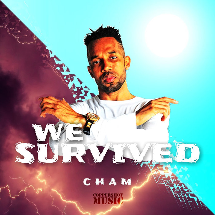 CHAM - We Survived