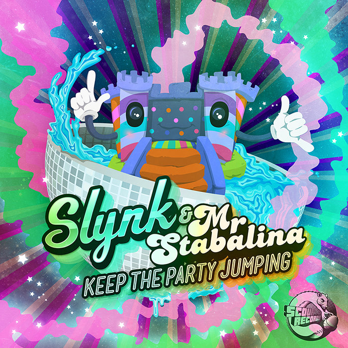 SLYNK & MR STABALINA - Keep The Party Jumping