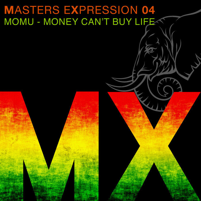 MOMU - Masters Expression 04: Money Can't Buy Life (Remixes)
