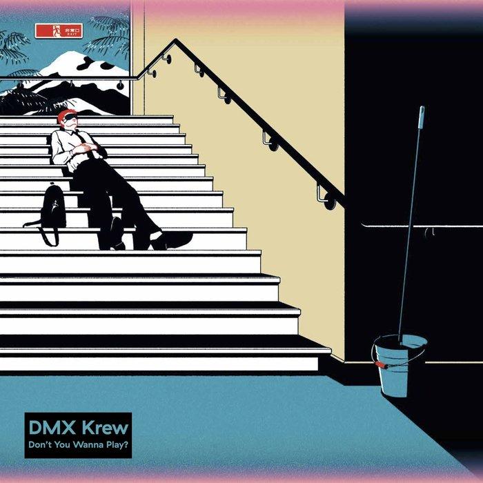 DMX KREW - Don't You Wanna Play