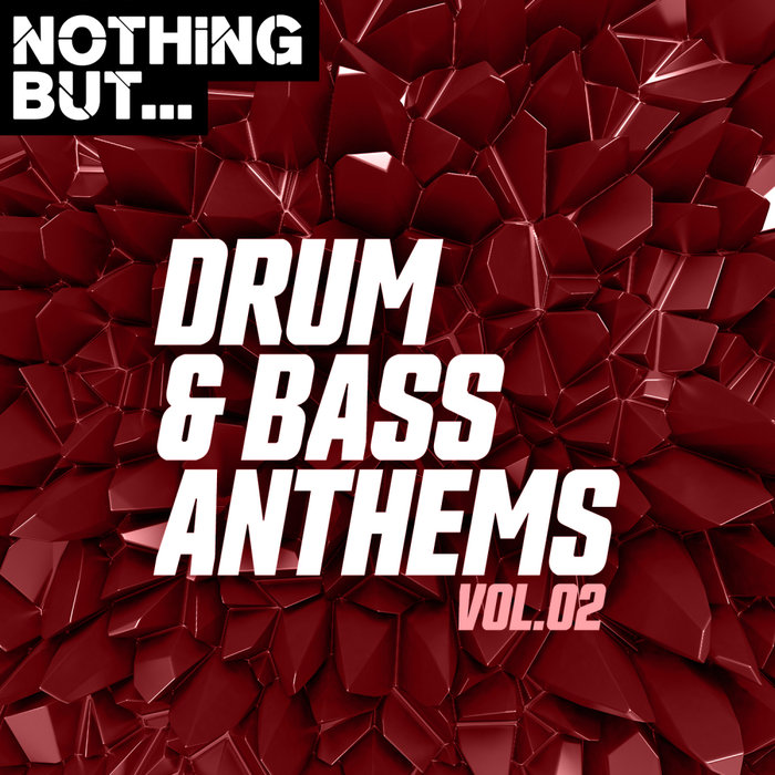 VARIOUS - Nothing But... Drum & Bass Anthems Vol 02