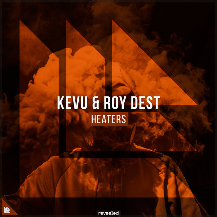 Heaters by Kevu/Roy Dest And Revealed Recordings on MP3, WAV