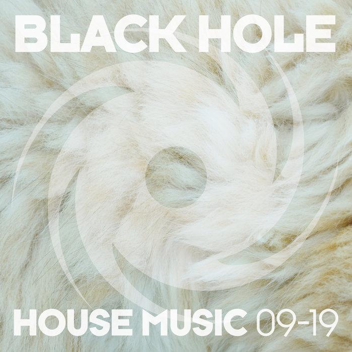VARIOUS - Black Hole House Music 09-19