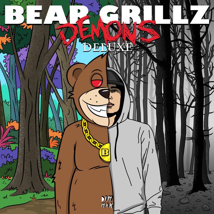 BEAR GRILLZ - Demons