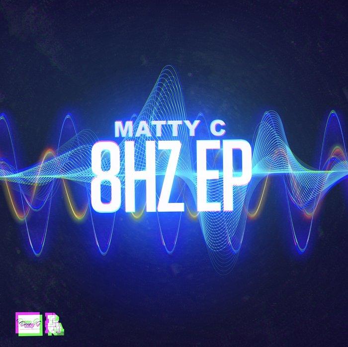 MATTY C - 8Hz EP