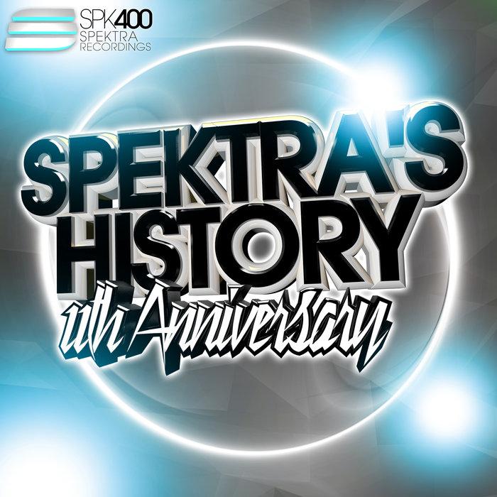 VARIOUS - Spektra's History Vol 8: 11th Anniversary