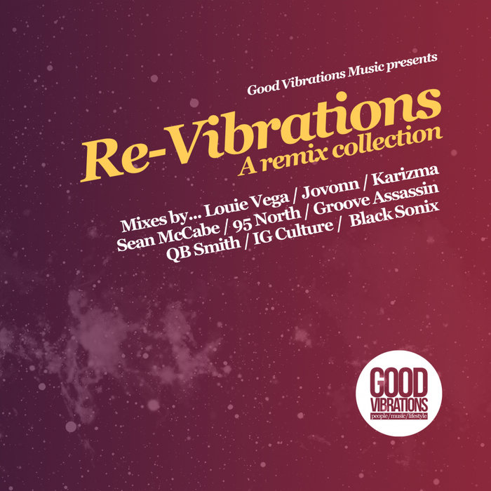 VARIOUS - Re-Vibrations - A Remix Collection