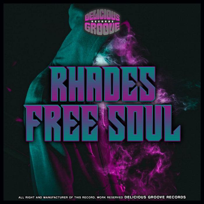 RHADES - Free Soul