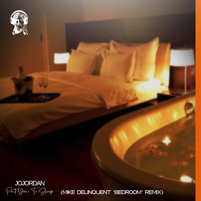 JO JORDAN - Put You To Sleep