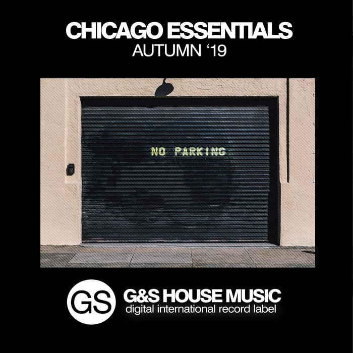 VARIOUS - Chicago Essentials (Autumn '19)