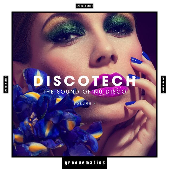 VARIOUS - Discotech - The Sound Of Nu Disco Vol 4