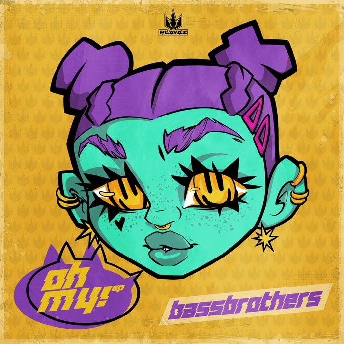BASSBROTHERS - Oh My EP