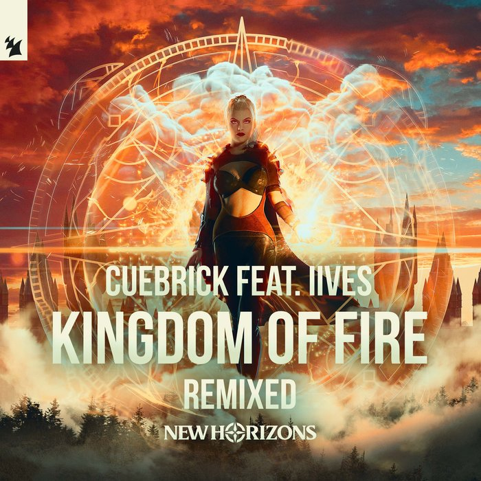 CUEBRICK feat IIVES - Kingdom Of Fire Remixed (New Horizons 2019 Anthem)